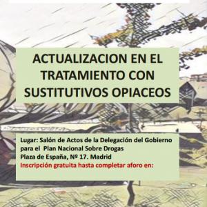 La delegación de Socidrogalcohol en la Comunidad de Madrid organiza una jornada sobre tratamiento con sustitutivos opiáceos